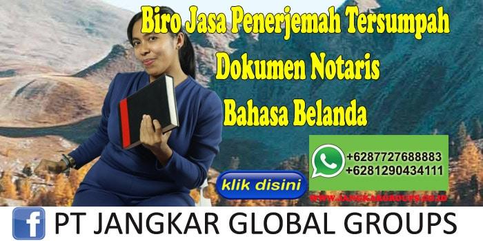 Biro Jasa Penerjemah Tersumpah Dokumen Notaris Bahasa Belanda