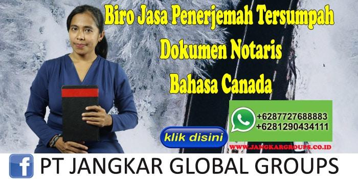 Biro Jasa Penerjemah Tersumpah Dokumen Notaris Bahasa Canada