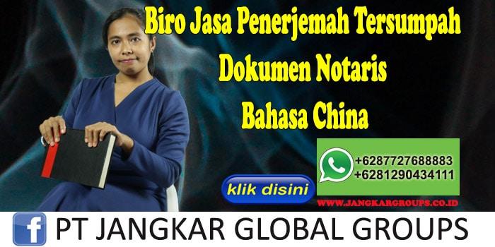 Biro Jasa Penerjemah Tersumpah Dokumen Notaris Bahasa China