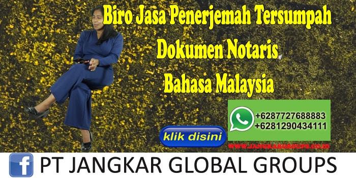 Biro Jasa Penerjemah Tersumpah Dokumen Notaris Bahasa Malaysia