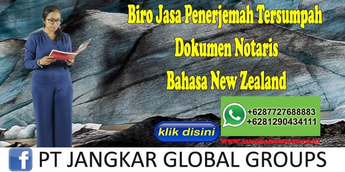 Biro Jasa Penerjemah Tersumpah Dokumen Notaris Bahasa New Zealand
