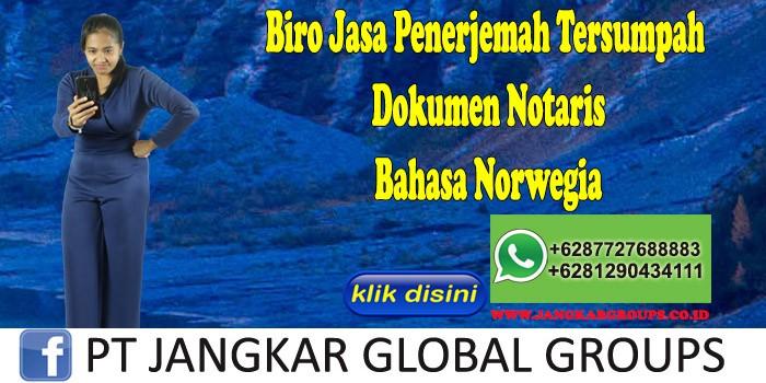 Biro Jasa Penerjemah Tersumpah Dokumen Notaris Bahasa Norwegia