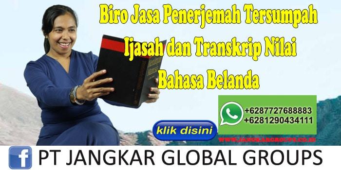 Biro Jasa Penerjemah Tersumpah Ijasah dan Transkrip Nilai Bahasa Belanda