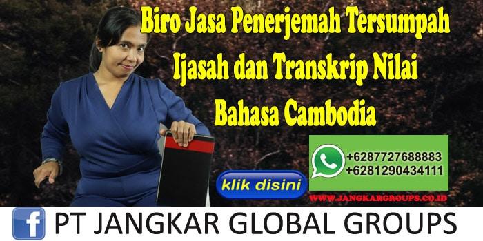 Biro Jasa Penerjemah Tersumpah Ijasah dan Transkrip Nilai Bahasa Cambodia