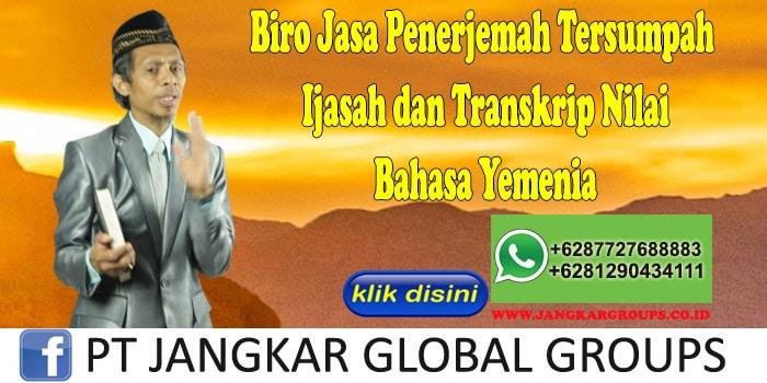 Biro Jasa Penerjemah Tersumpah Ijasah dan Transkrip Nilai Bahasa Yemenia
