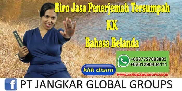 Biro Jasa Penerjemah Tersumpah KK Bahasa Belanda