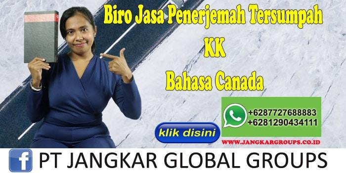 Biro Jasa Penerjemah Tersumpah KK Bahasa Canada