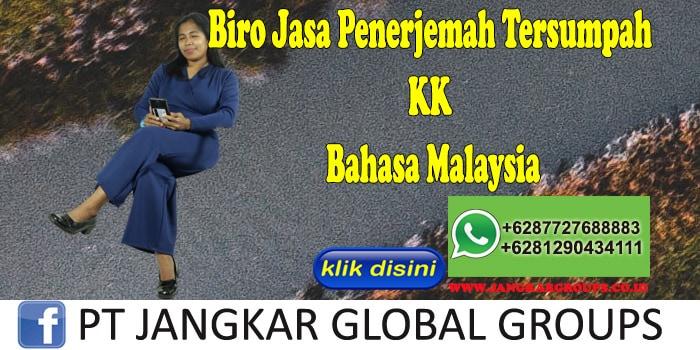 Biro Jasa Penerjemah Tersumpah KK Bahasa Malaysia