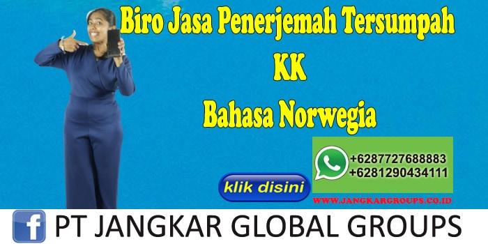 Biro Jasa Penerjemah Tersumpah KK Bahasa Norwegia