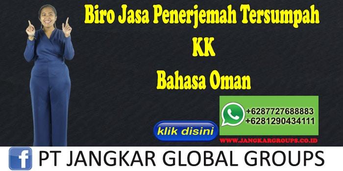 Biro Jasa Penerjemah Tersumpah KK Bahasa Oman