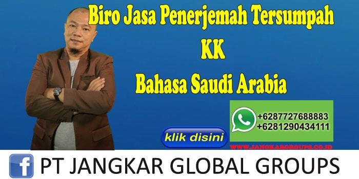 Biro Jasa Penerjemah Tersumpah KK Bahasa Saudi Arabia