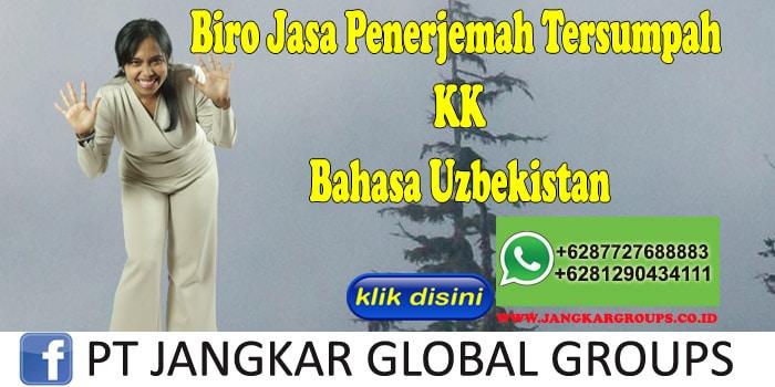 Biro Jasa Penerjemah Tersumpah KK Bahasa Uzbekistan