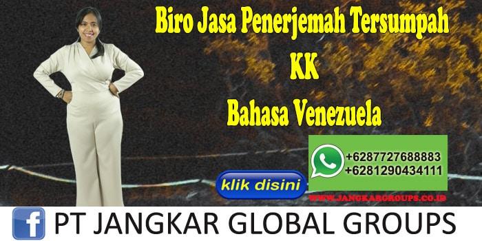 Biro Jasa Penerjemah Tersumpah KK Bahasa Venezuela