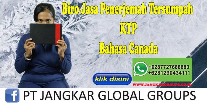 Biro Jasa Penerjemah Tersumpah KTP Bahasa Canada