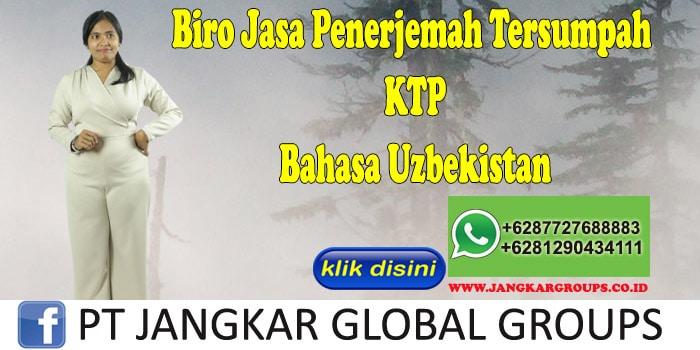 Biro Jasa Penerjemah Tersumpah KTP Bahasa Uzbekistan