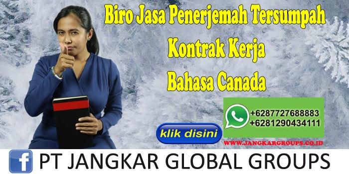 Biro Jasa Penerjemah Tersumpah Kontrak Kerja Bahasa Canada