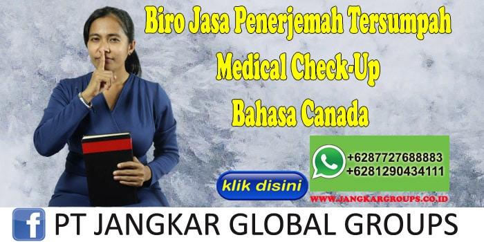 Biro Jasa Penerjemah Tersumpah Medical Check-Up Bahasa Canada