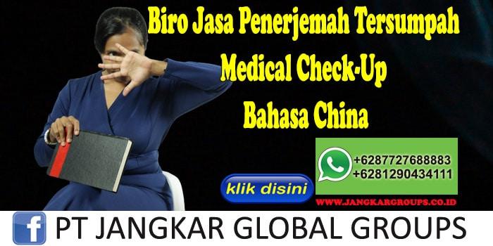 Biro Jasa Penerjemah Tersumpah Medical Check-Up Bahasa China