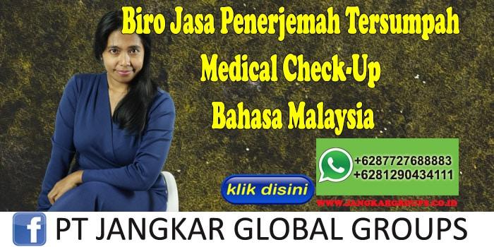 Biro Jasa Penerjemah Tersumpah Medical Check-Up Bahasa Malaysia