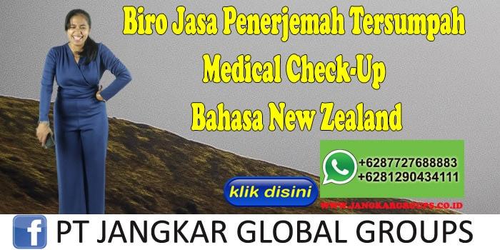 Biro Jasa Penerjemah Tersumpah Medical Check-Up Bahasa New Zealand