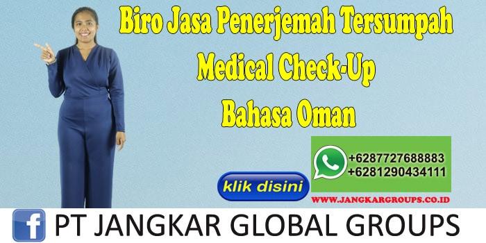 Biro Jasa Penerjemah Tersumpah Medical Check-Up Bahasa Oman