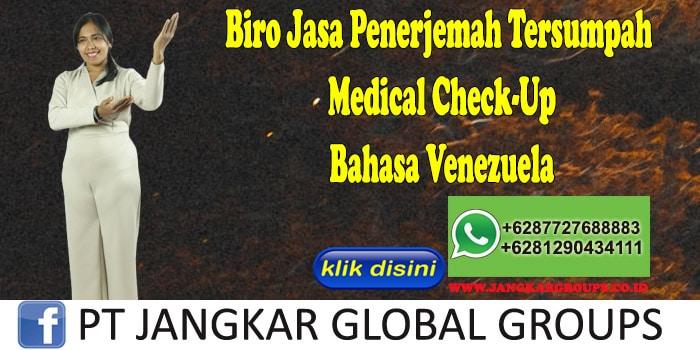 Biro Jasa Penerjemah Tersumpah Medical Check-Up Bahasa Venezuela