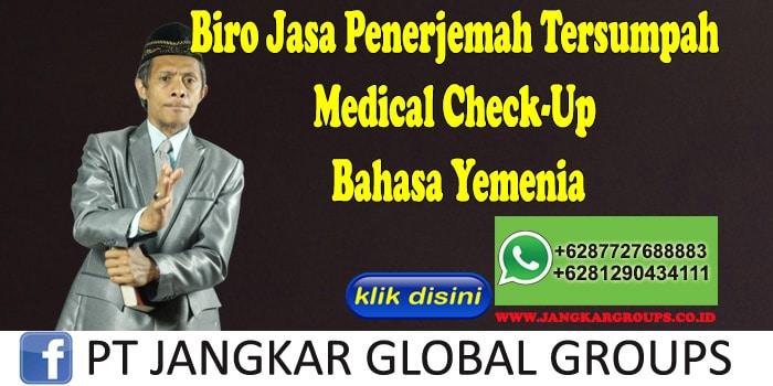 Biro Jasa Penerjemah Tersumpah Medical Check-Up Bahasa Yemenia