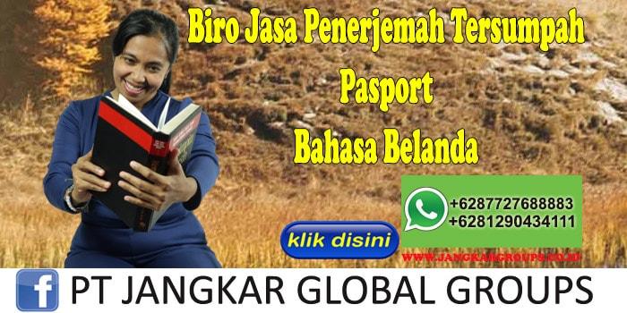 Biro Jasa Penerjemah Tersumpah Pasport Bahasa Belanda