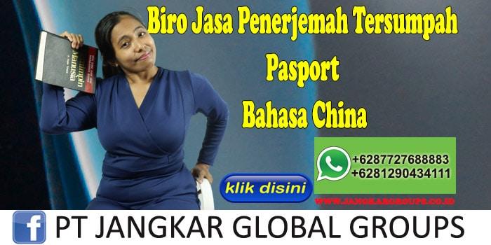 Biro Jasa Penerjemah Tersumpah Pasport Bahasa China