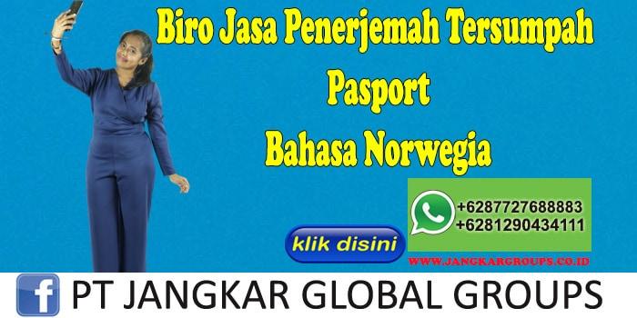 Biro Jasa Penerjemah Tersumpah Pasport Bahasa Norwegia