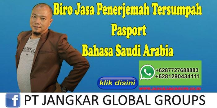 Biro Jasa Penerjemah Tersumpah Pasport Bahasa Saudi Arabia