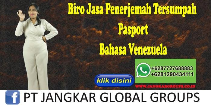 Biro Jasa Penerjemah Tersumpah Pasport Bahasa Venezuela