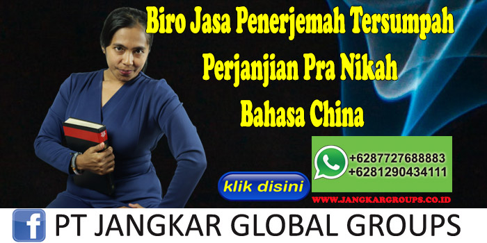 Biro Jasa Penerjemah Tersumpah Perjanjian Pra Nikah Bahasa China