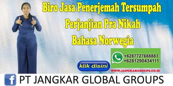 Biro Jasa Penerjemah Tersumpah Perjanjian Pra Nikah Bahasa Norwegia