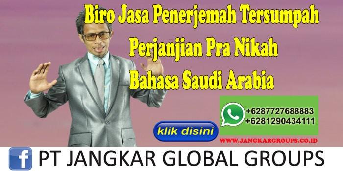 Biro Jasa Penerjemah Tersumpah Perjanjian Pra Nikah Bahasa Saudi Arabia
