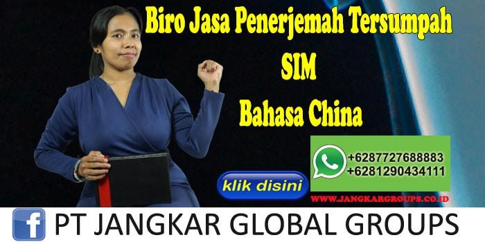 Biro Jasa Penerjemah Tersumpah SIM Bahasa China