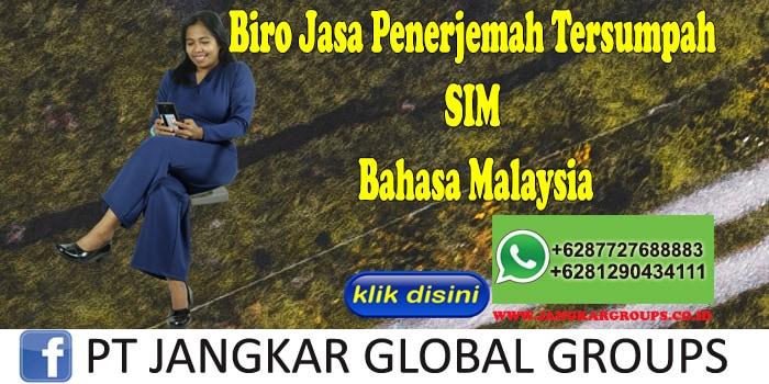 Biro Jasa Penerjemah Tersumpah SIM Bahasa Malaysia
