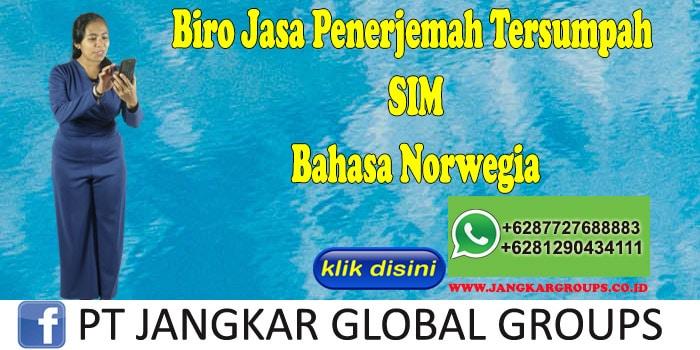 Biro Jasa Penerjemah Tersumpah SIM Bahasa Norwegia