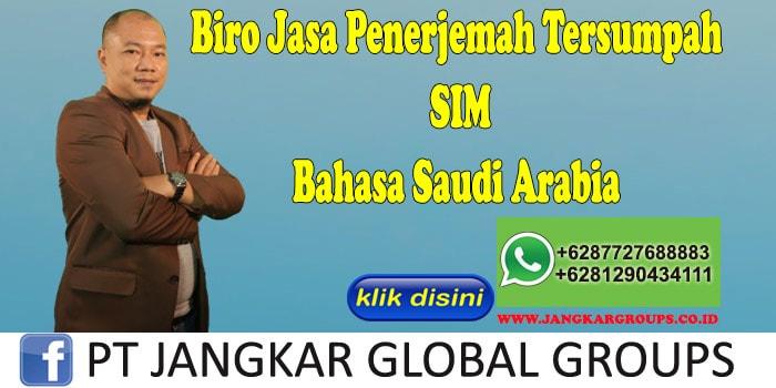 Biro Jasa Penerjemah Tersumpah SIM Bahasa Saudi Arabia