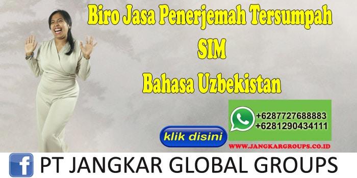 Biro Jasa Penerjemah Tersumpah SIM Bahasa Uzbekistan