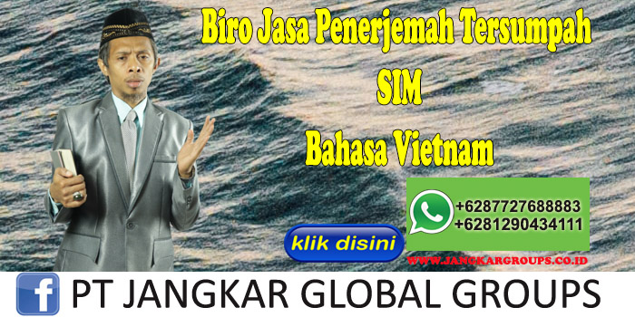 Biro Jasa Penerjemah Tersumpah SIM Bahasa Vietnam