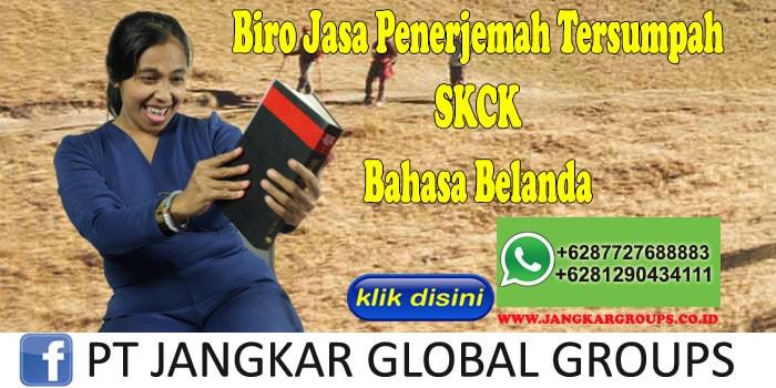 Biro Jasa Penerjemah Tersumpah SKCK Bahasa Belanda