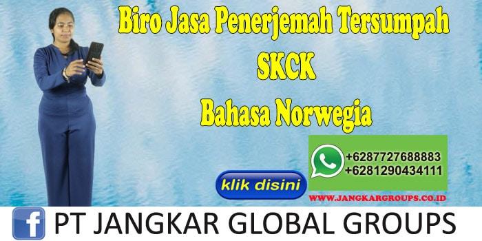 Biro Jasa Penerjemah Tersumpah SKCK Bahasa Norwegia