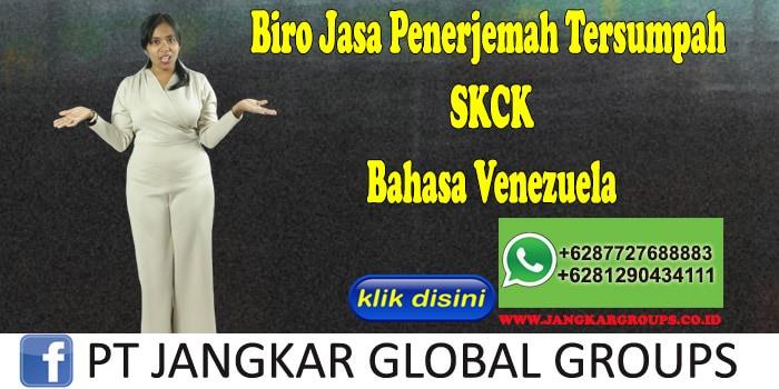Biro Jasa Penerjemah Tersumpah SKCK Bahasa Venezuela
