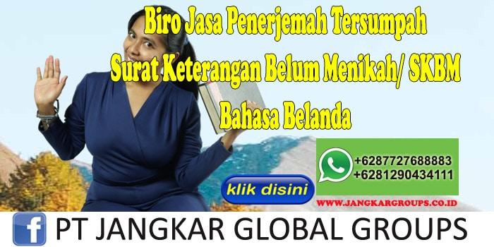 Biro Jasa Penerjemah Tersumpah Surat Keterangan Belum Menikah SKBM Bahasa Belanda