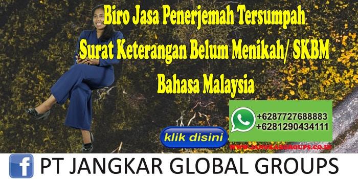 Biro Jasa Penerjemah Tersumpah Surat Keterangan Belum Menikah SKBM Bahasa Malaysia