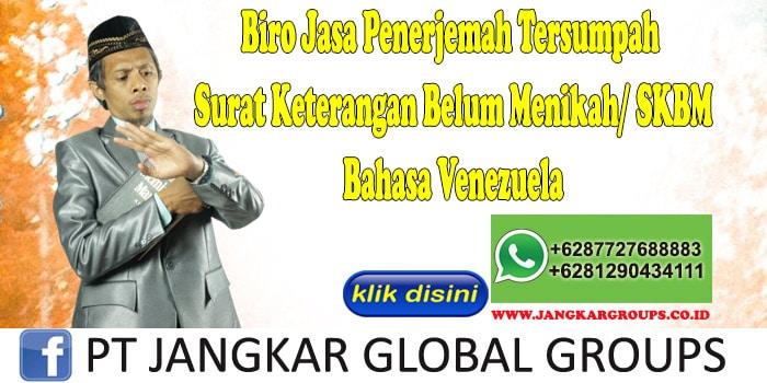 Biro Jasa Penerjemah Tersumpah Surat Keterangan Belum Menikah SKBM Bahasa Venezuela