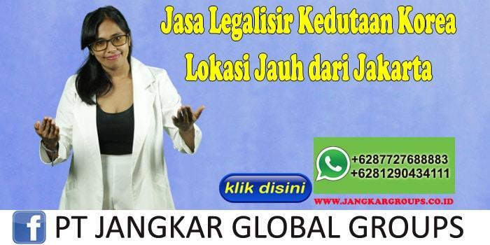 Jasa Legalisir Kedutaan Korea Lokasi Jauh dari Jakarta