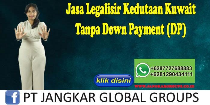 Jasa Legalisir Kedutaan Kuwait Tanpa Down Payment (DP)