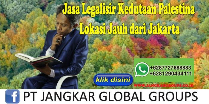 Jasa Legalisir Kedutaan Palestina Lokasi Jauh dari Jakarta